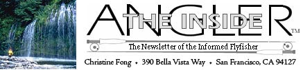 Welcome to The Inside Angler flyfishing newsletter